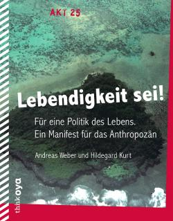 Lebendigkeit Sei! Weber/ Kurt, book cover ThinkOya 2015