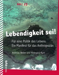 Lebendigkeit Sei! Weber/ Kurt Buchcover ThinkOya